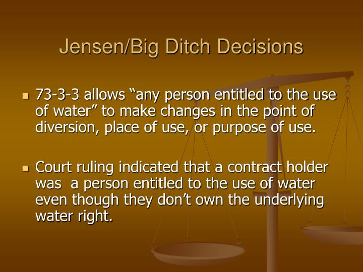 Jensen/Big Ditch Decisions