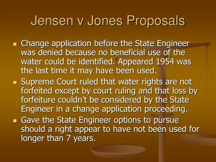Jensen v Jones Proposals