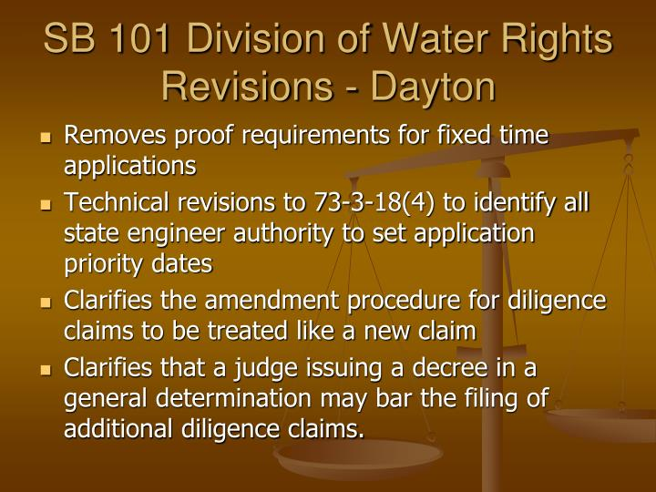 SB 101 Division of Water Rights Revisions - Dayton