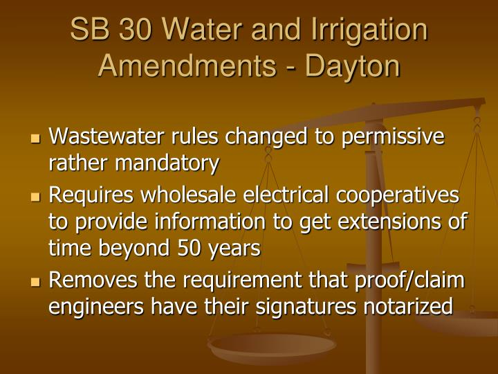 SB 30 Water and Irrigation Amendments - Dayton