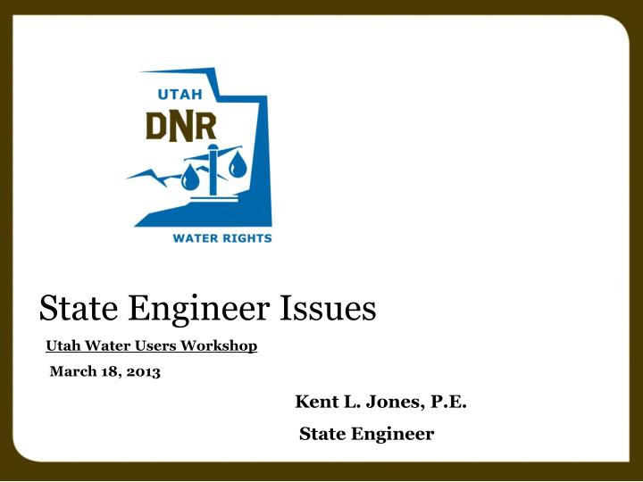 State Engineer Issues