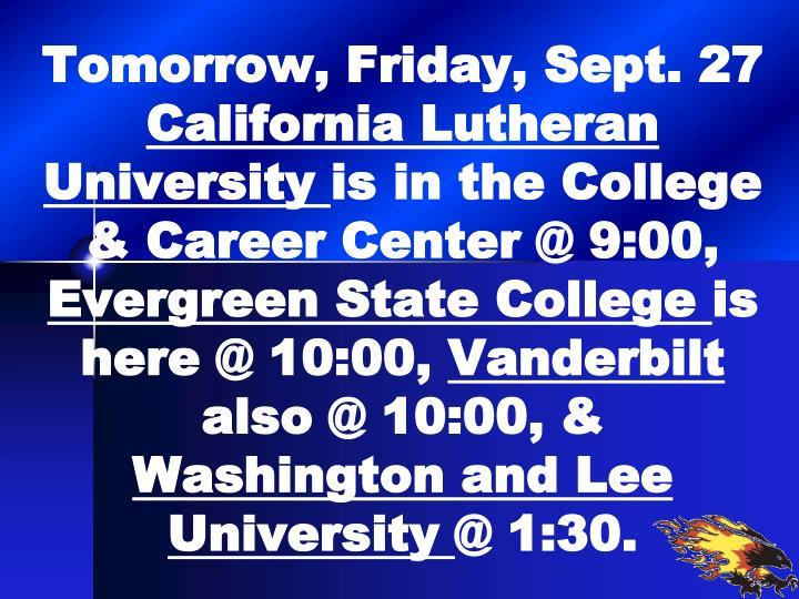 Tomorrow, Friday, Sept. 27