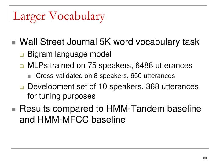 Larger Vocabulary