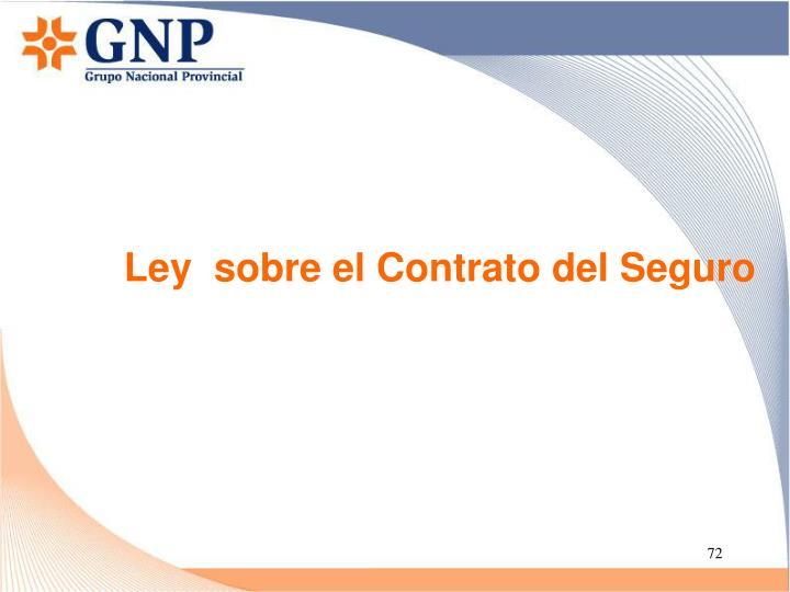 Ley  sobre el Contrato del Seguro
