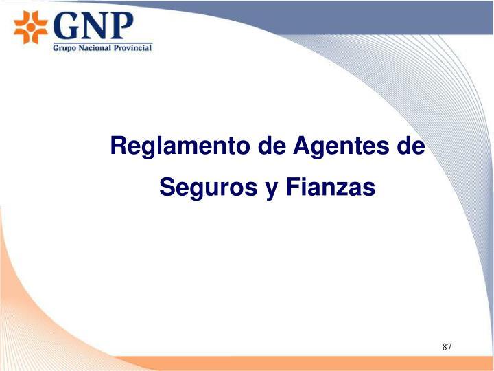 Reglamento de Agentes de Seguros y Fianzas