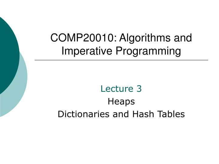 Comp20010 algorithms and imperative programming