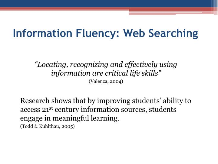 Information Fluency: