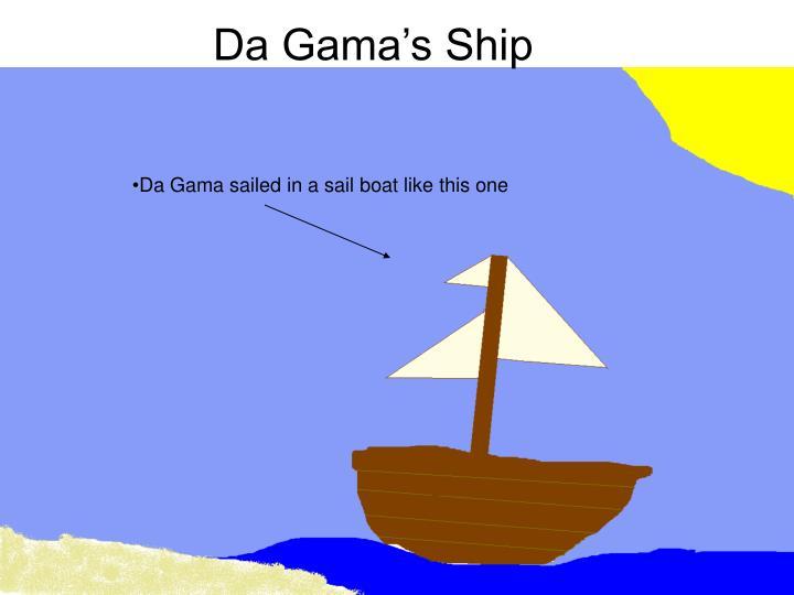 Da Gama's Ship