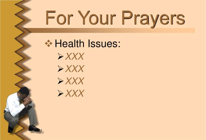 For Your Prayers