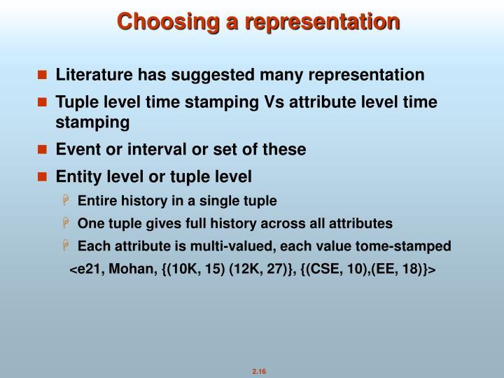 Choosing a representation