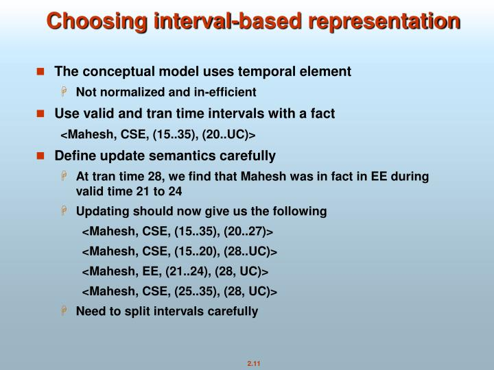 Choosing interval-based representation