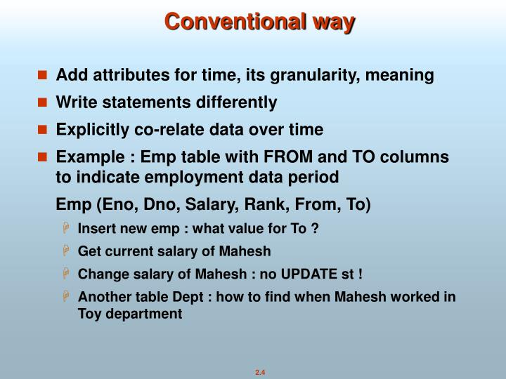 Conventional way