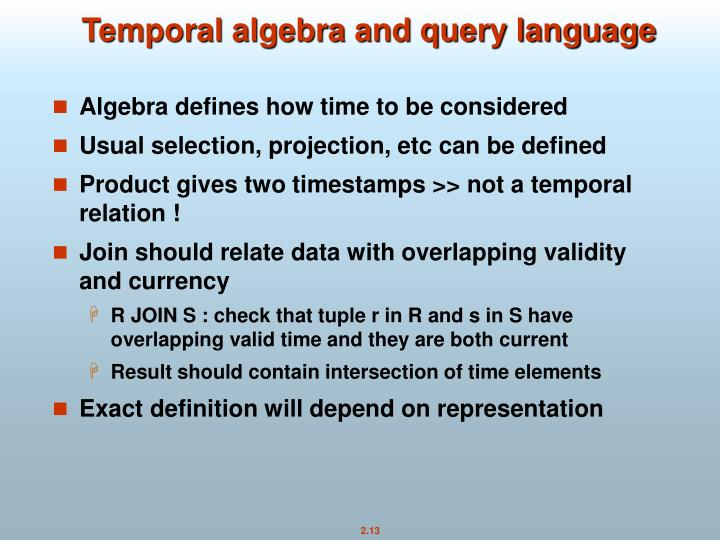 Temporal algebra and query language