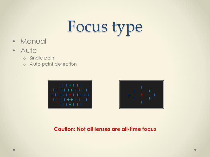 Focus type