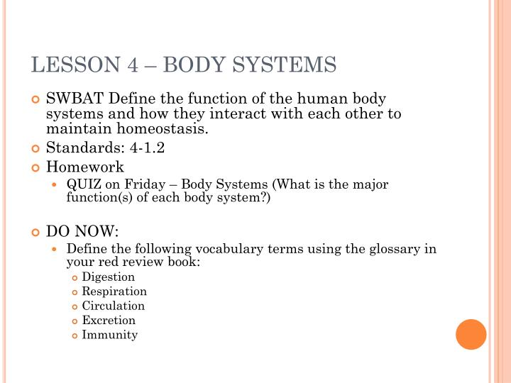 LESSON 4 – BODY SYSTEMS