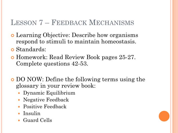 Lesson 7 – Feedback Mechanisms