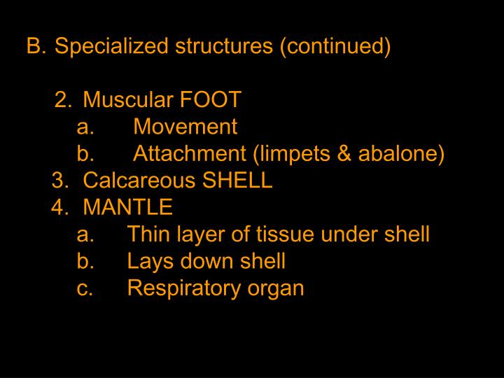 Specialized structures (continued)