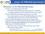 annex ld preload ipv6 checker