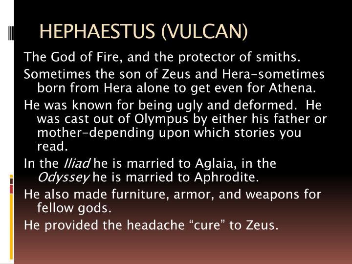 HEPHAESTUS (VULCAN)
