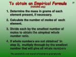 to obtain an empirical formula honors only