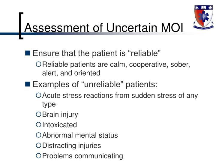 Assessment of Uncertain MOI