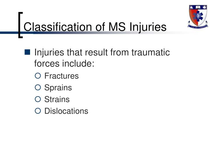 Classification of MS Injuries