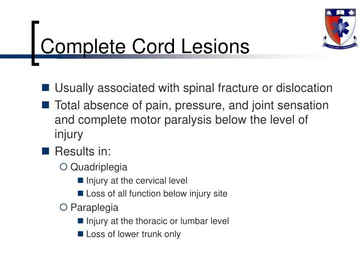 Complete Cord Lesions
