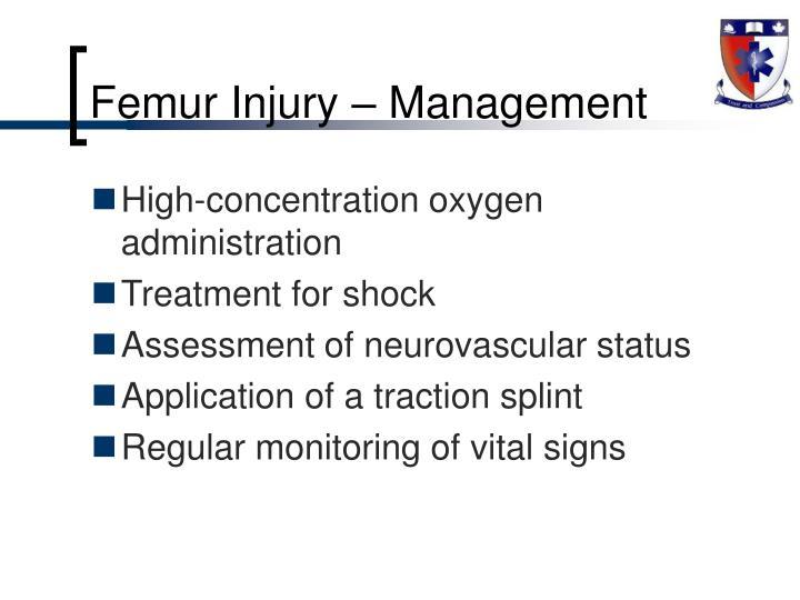 Femur Injury – Management