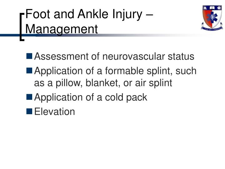 Foot and Ankle Injury – Management