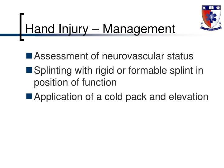 Hand Injury – Management