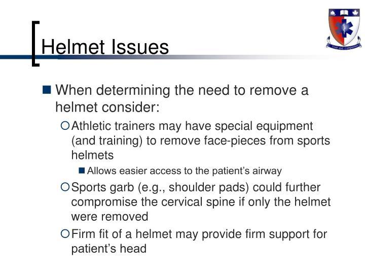 Helmet Issues