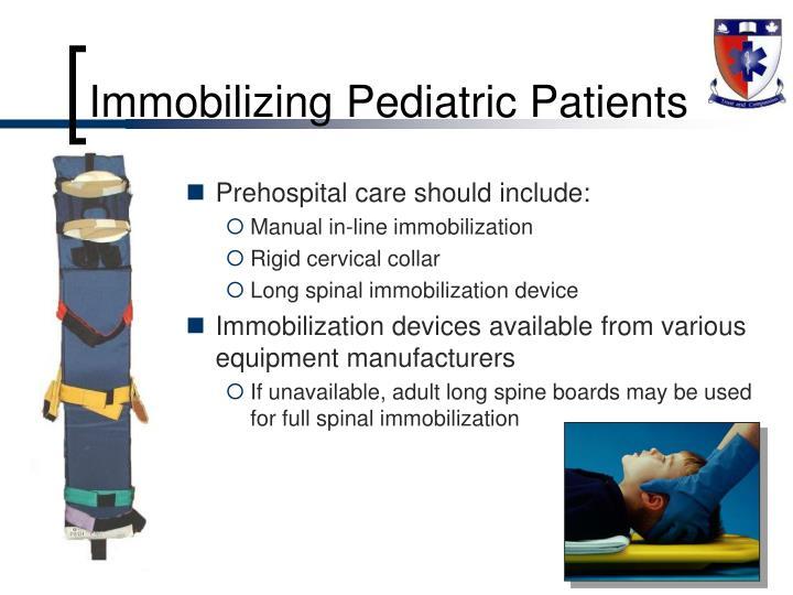 Immobilizing Pediatric Patients
