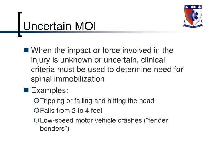 Uncertain MOI