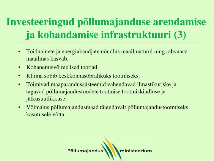 Investeeringud põllumajanduse arendamise ja kohandamise infrastruktuuri (3)