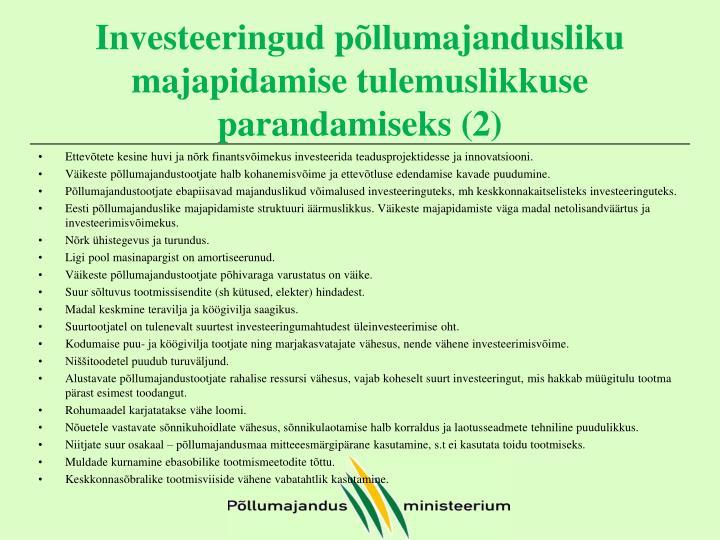 Investeeringud põllumajandusliku majapidamise tulemuslikkuse parandamiseks (2)