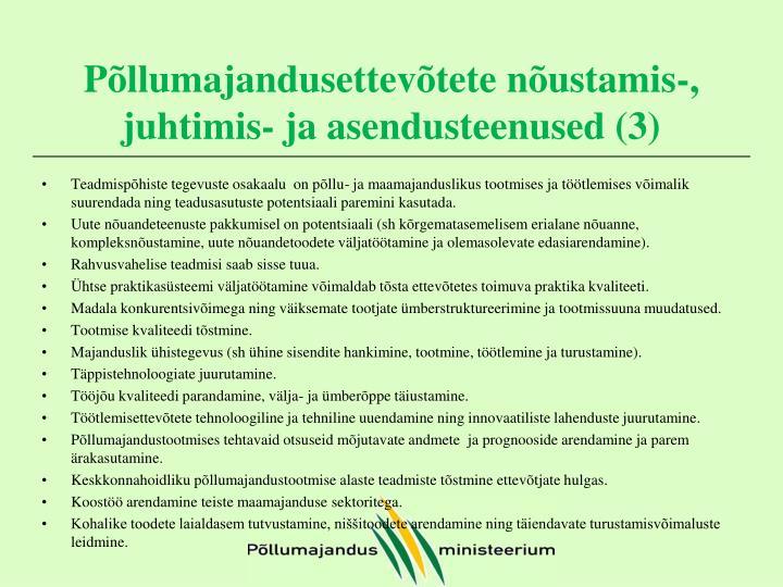 Põllumajandusettevõtete nõustamis-, juhtimis- ja asendusteenused (3)
