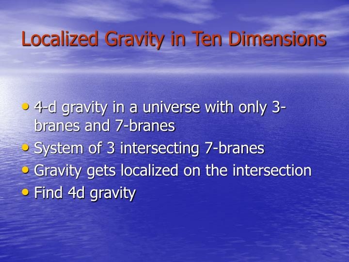 Localized Gravity in Ten Dimensions