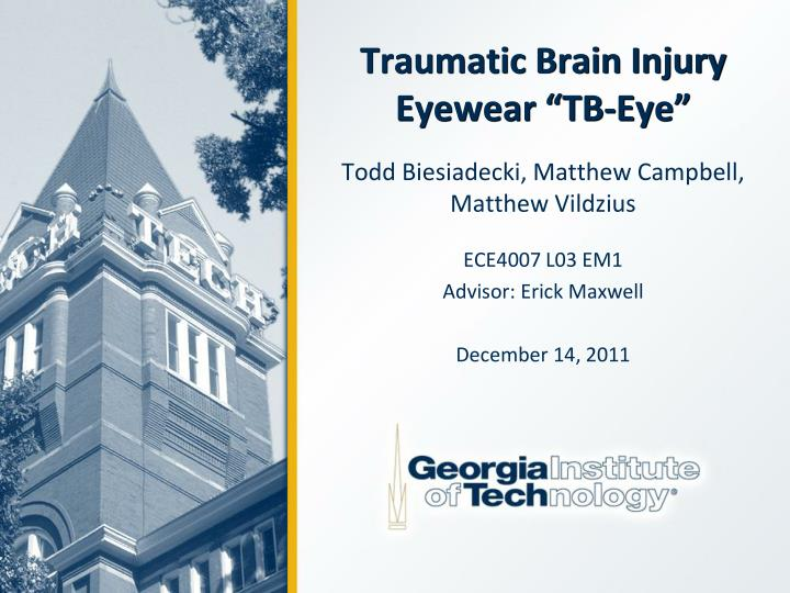 Traumatic brain injury eyewear tb eye