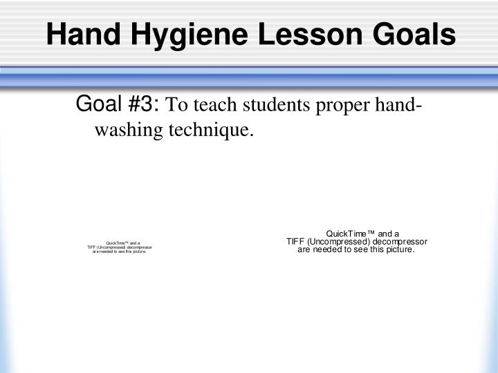 Hand Hygiene Lesson Goals