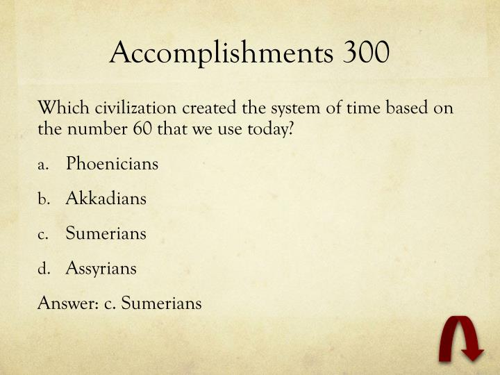 Accomplishments 300