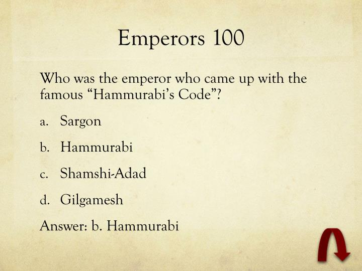 Emperors 100