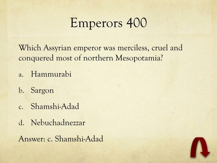 Emperors 400