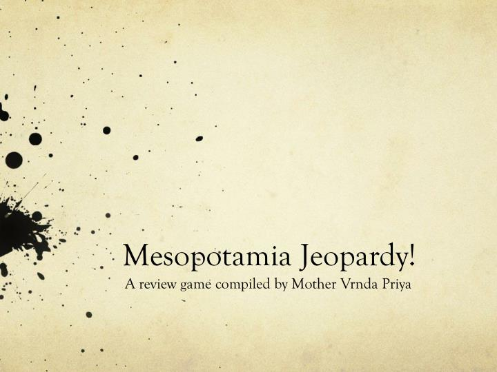 Mesopotamia jeopardy
