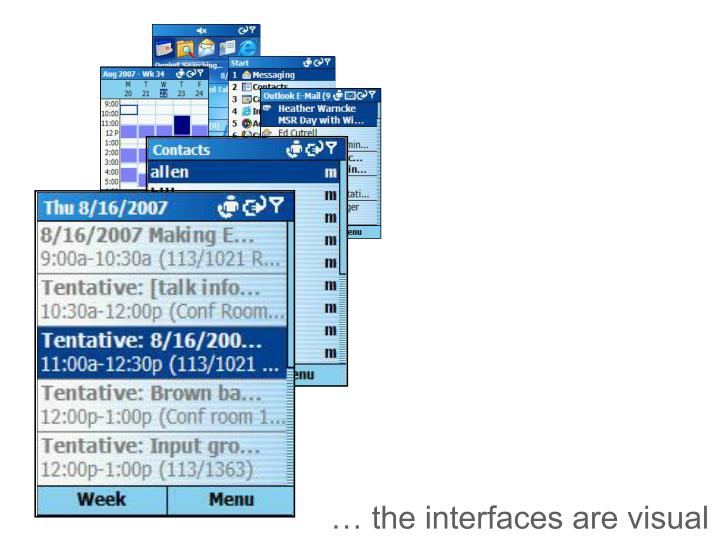 … the interfaces are visual