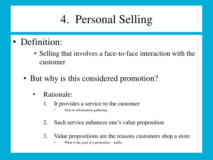 4.  Personal Selling