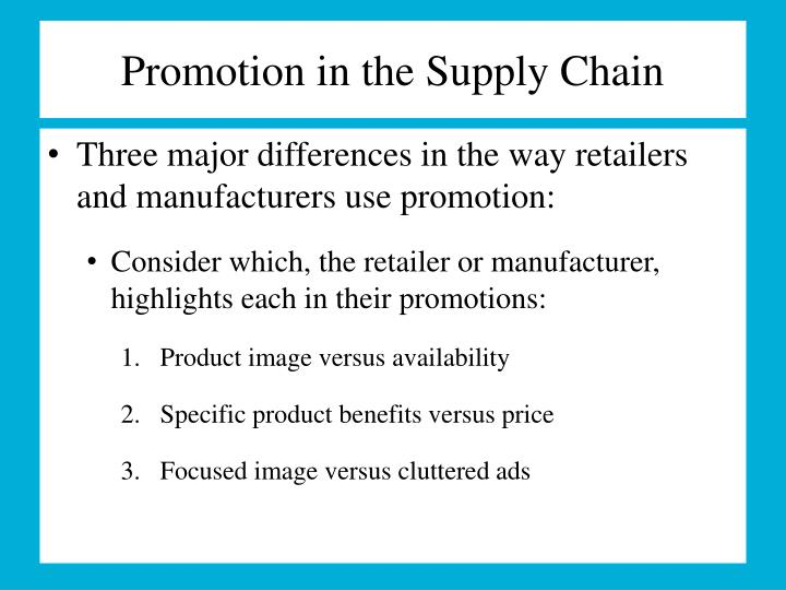 Promotion in the Supply Chain