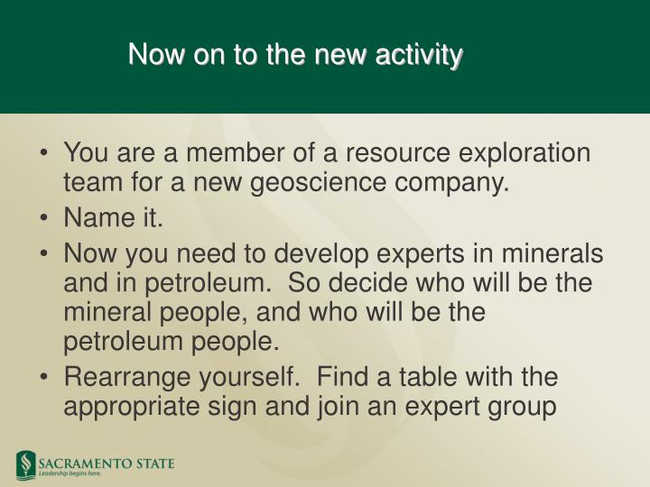 You are a member of a resource exploration team for a new geoscience company.