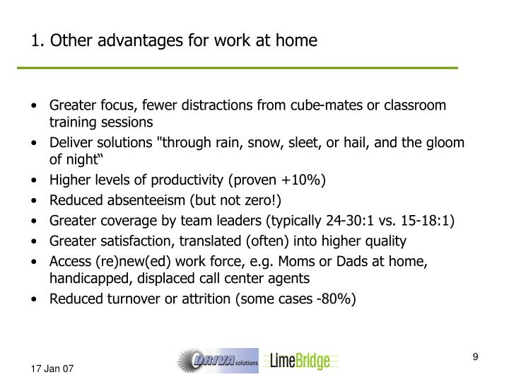 1. Other advantages for work at home