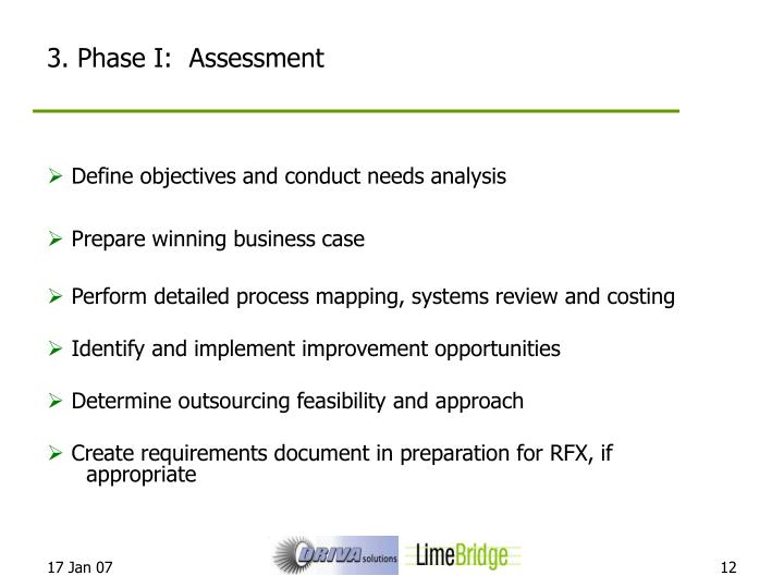 3. Phase I:  Assessment