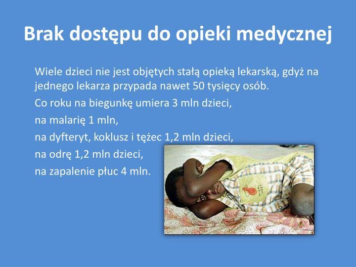 Brak dostępu do opieki medycznej
